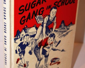 The Sugar Creek Gang in School Mystery by Paul Hutchens 1951 Hardcover