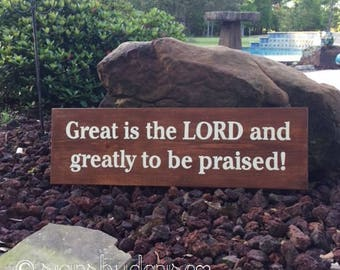 """Great is the LORD and greatly to be praised! Scripture Sign- 26"""" x 8"""" SignsbyDenise"""