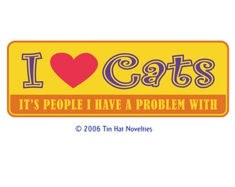 I Heart Cats, It's People I have Problem With - Sticker