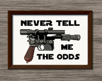 """Han Solo Blaster and Quote - """"Never Tell Me the Odds"""" - PDF Cross Stitch Pattern"""