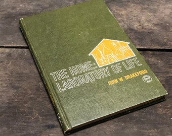 The Home Laboratory of Life Book Antique Vintage Distressed Green Yellow Hardcover Parenting 1965 Christianity Signed Copy John Drakeford
