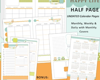 Printable Calendar Planner Happy Owls - US Half Page - Monthly, Weekly, Daily Pgs PLUS: Bonus Covers/Notes/2015-2018 Year At A Glance Pgs