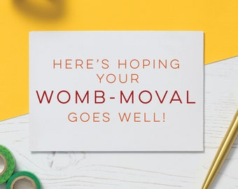 Here's Hoping Your Womb-oval Goes Well - 'Bad Anatomy' Humourous Heart Attack Card