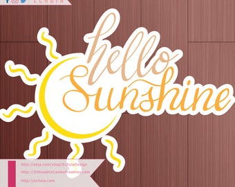 Hello Sunshine  - Hand Lettered SVG, PNG, DXF cut file
