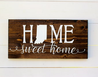 Indiana | Indianapolis | Indiana Sign | Home Sweet Home Indiana | Housewarming | Home Sweet Home | Entryway sign | Wall Decor | Indianapolis