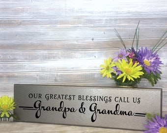 Our Greatest Blessings Call Us Grandpa and Grandma Sign (Wood Board) Grandparents gift, Grandchildren saying, Grandkids sign