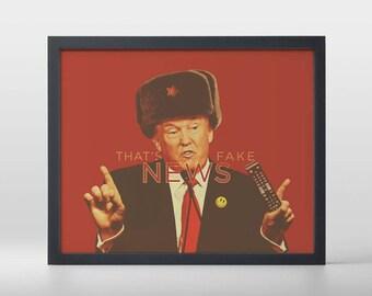 That's Fake News Art Print