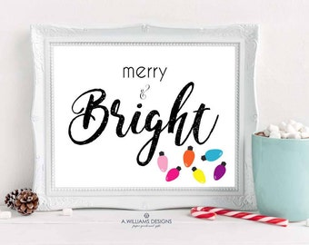 Merry and Bright Instant Download/Christmas quote digital printable/Holidaydigital wall art/Fun Printable wall art/10x8 printable wall art