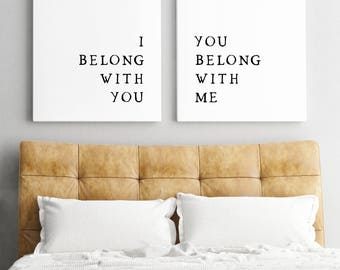 Set of 2 prints-Rustic Decor-Wedding Gift-Bedroom Decor-Printable Art-I belong With you-You belong with me-Minimalist Print- Rustic Wall Art