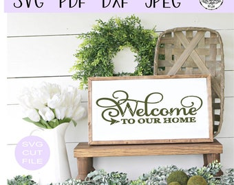 Welcome To Our Home SVG digital cut file for htv-vinyl-decal-diy-plotter-vinyl cutter-craft cutter- SVG - DXF & Jpeg formats.