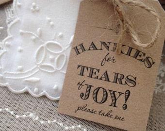 10 x Rustic/Vintage/Shabby Chic 'Hankies for Tears of Joy!' tags