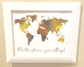 Oh the places you will go-Gold Foil Print