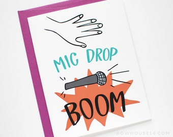 Mic Drop Card - Funny Just Because Card - Card for a Friend