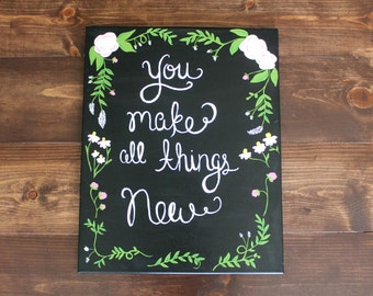 You Make All Things New Canvas