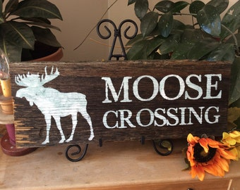 Cabin Sign, Rustic Sign, Moose Crossing, Wildlife Sign, Western Home Decor, Rustic Home Decor, Barnwood Sign, Country Decor, Forest Decor