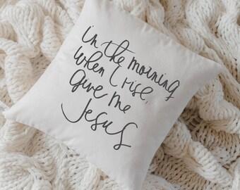 Throw Pillow - Give Me Jesus, calligraphy, home decor, wedding gift, Bible verse, housewarming gift, cushion cover, throw pillow