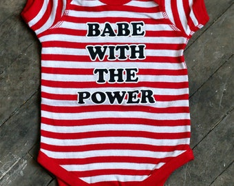 Babe With The Power Infant bodysuit. Red White Striped Baby onesie. Labyrinth David Bowie Magic Dance. New baby gift.