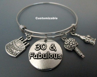 30 and Fabulous / 30th Birthday Charm Bracelet /  Gift For Thirtieth Birthday  / Birthday Charm Bangle / Happy Birthday Charm Bracelet /