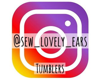 Tumblers - Instagram: @sew_lovely_ears
