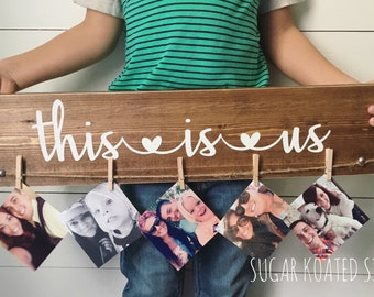 This Is Us Wood Sign // Memories // Gift // Birthday // Photo Display // Family // Painted Wood Sign