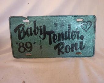 Baby Tender Roni License Plate  Hand Painted