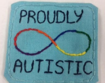 Proudly Autistic Patch: Made to Order. Neurodivergent, Autistic Pride, Neurodiversity Infinity, Handsewn