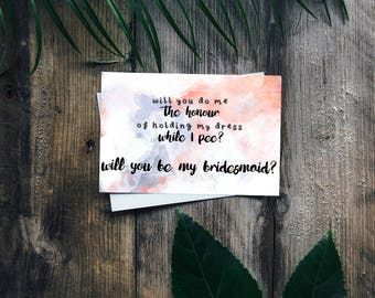 "Hold My Dress Watercolour Personalised Bridesmaid Card 6x4"" - Will You Be My Bridesmaid?"