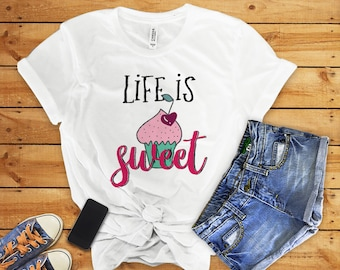 Graphic Tees Life Is Sweet Trendy Plus Size Clothes Tumblr T Shirts Mothers Day Gift