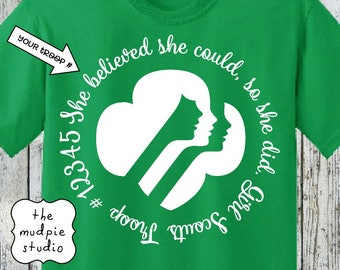 She Believed She Could Girl Scout - Tshirt Shirt Adult Youth
