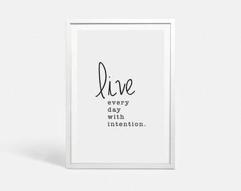 Quote print Printable art Printable quote poster Quote art Life quote printable poster Handwriting quote Live wall art poster With intention