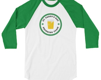 St. Paddy's Day Drinking Team Baseball 3/4 sleeve raglan shirt - St. Patrick's Day Shirt