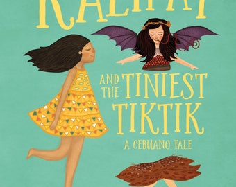 Kalipay and the Tiniest Tiktik (Self-Published Book)