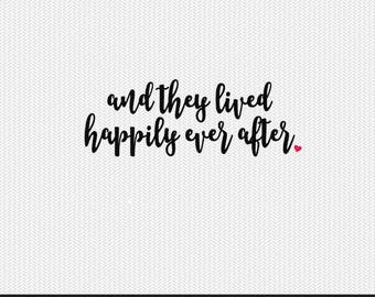and they lived happily ever after svg dxf file stencil monogram frame silhouette cameo cricut clip art commercial use