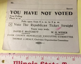 1930'S Reminder to Vote The Republican Ticket for Chicago