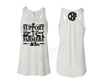 Support Your Local Farmers Tank, Farmers Wife Shirt, Farmer Shirt, Southern Girl, Monogram tank top