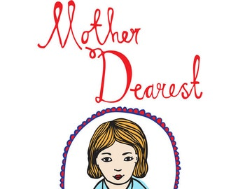 Mother's Day Card - Mother Dearest