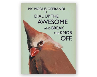 Modus Operandi Card - Humor - Bird - Greeting - Stationery