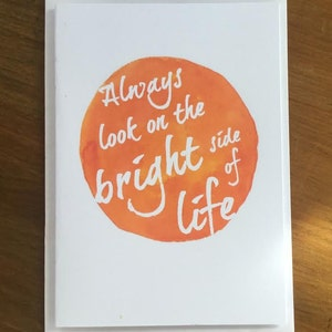 Birthday card monty python etsy inspirational motivational greeting card always look on the bright side of life inspirational birthday bookmarktalkfo Gallery