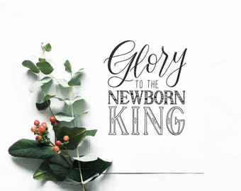 Glory to the Newborn King Christmas card - Hand drawn lettering Christmas Card - Hand drawn typography - Christian cards - Type by Alice