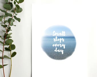 Small steps everyday motivational wall print - motivational quote - motivational poster - inspirational print - keep going - office print