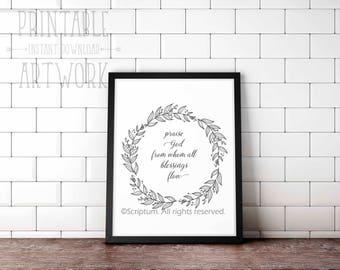 Downloadable Prints | Praise God From Whom All Blessings Flow | Doxology Hymn | Christian Floral Wreath Art  | Printable | Instant Artwork