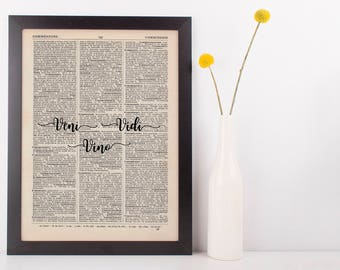 Veni Vidi Vino, I came, I Saw, I Drank Latin quote dictionary art print