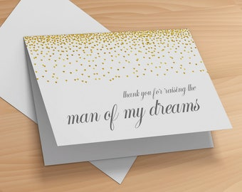 Man of My Dreams- Thank You For Raising the  Man of My Dreams Card- Parents of the Groom Card- Grooms Parents Card- Mother In Law Card