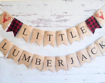 Lumberjack First Birthday Decor, Lumberjack 1st Birthday Banner, Lumberjack Banner, Little Kid's Logger Birthday Decor, B523