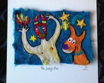 He Brings Fire - felted fibre artwork