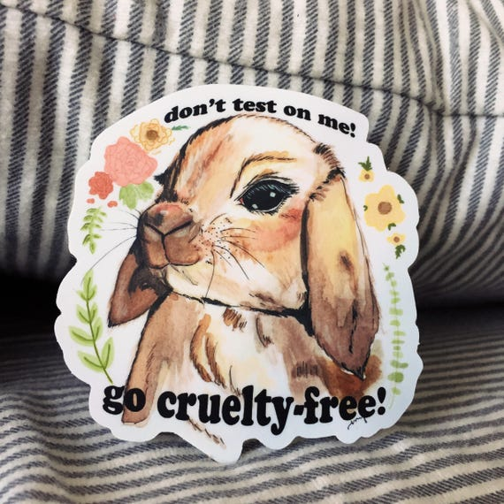 Don't Test On Me! Cruelty Free Bunny Sticker by Etsy