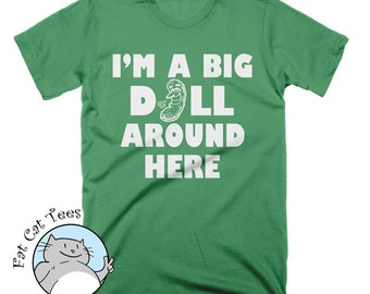 I'm A Big Dill T Shirt Funny Pickle Tshirt Funny Food Shirts Gifts For Him Funny Tees For Women Slogan Tees Pun Tees Graphic Tees Jokes