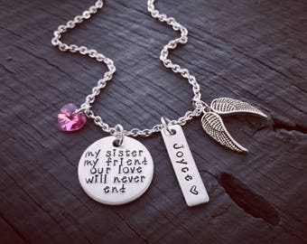 My Sister My Friend Our Love Will Never End Memorial Necklace © | Loss Of A Sister Memorial Jewelry | Loss Of A Loved One Jewelry | Sympathy