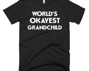 Grandchild T Shirt - Grandchild Tee Gifts - Best Gift Shirt for Grandchild - World's Okayest Grandchild Tee - Funny Gift For Grandchild Tee