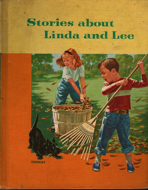 Stories About Linda and Lee + Eleanor Thomas with Ernest W. Tiegs and Fay Adams + Janet Smalley & Jeanne McLavey + 1954 + Vintage Text Book